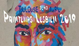 22e édition du Printemps lesbien toulousain cdr